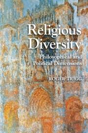 Cover of: Religious Diversity Philosophical And Political Dimensions