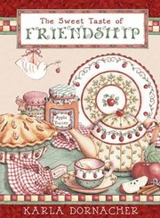 Cover of: The Sweet Taste Of Friendship