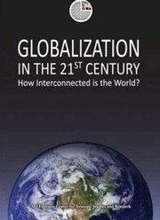 Cover of: Globalization In The 21st Century How Interconnected Is The World