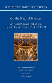 Cover of: Epistles Of The Brethren Of Purity On The Natural Sciences An Arabic Critical Edition And English Translation Of Epistles 1521