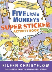 Cover of: Five Little Monkeys Super Sticker Activity Book