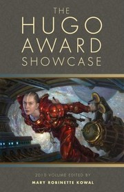 Cover of: The Hugo Award Showcase 2010 Volume