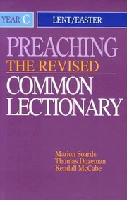 Cover of: Preaching The Revised Common Lectionary Year C Lenteaster
