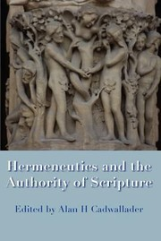 Cover of: Hermeneutics And The Authority Of Scripture