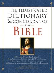 Cover of: The illustrated dictionary and concordance of the Bible |