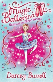 Cover of: Rosa And The Three Wishes