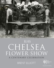Cover of: Rhs Chelsea Flower Show A Centenary Celebration
