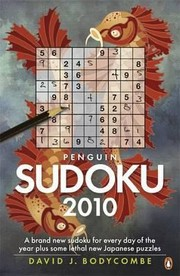Cover of: Penguin Sudoku 2010 A Whole Years Supply Of Sudoku Plus Some Fiendish New Japanese Puzzles