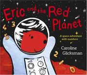Cover of: Eric and the Red Planet | Caroline Glicksman