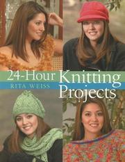 Cover of: 24-Hour Knitting Projects (24 Hours)