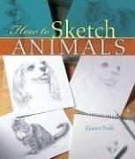 Cover of: How to Sketch Animals | Kaaren Poole