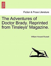 Cover of: Adventures Of Doctor Brady Reprinted From Tinsleys Magazine