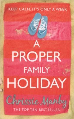 A Proper Family Holiday by