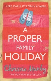Cover of: A Proper Family Holiday |