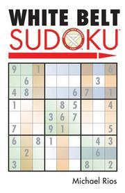 Cover of: White Belt Sudoku (Martial Arts Sudoku)