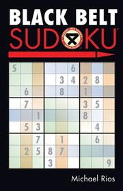 Cover of: Black Belt Sudoku (Martial Arts Sudoku) | Michael Rios