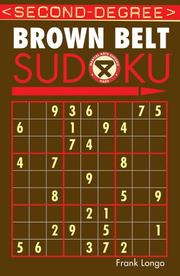 Cover of: Second-Degree Brown Belt Sudoku (Martial Arts Sudoku)