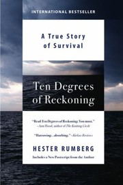 Cover of: Ten Degrees Of Reckoning The True Story Of Survival