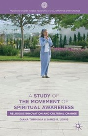 Cover of: A Study Of The Movement Of Spiritual Inner Awareness Religious Innovation And Cultural Change