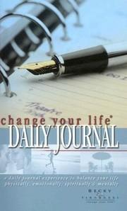 Cover of: The Change Your Life Daily Journal