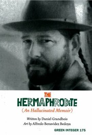 Cover of: The Hermaphrodite An Hallucinated Memoir