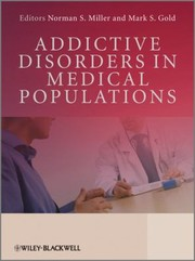 Cover of: Addictive Disorders In Medical Populations