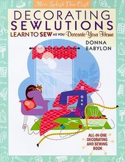 Cover of: Decorating Sewlutions Learn To Sew As You Decorate Your Home