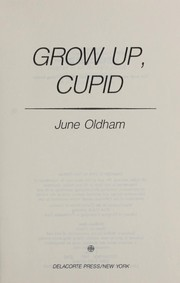 Cover of: Grow up, Cupid