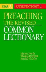 Cover of: Preaching The Revised Common Lectionary Year A After Pentecost 1