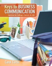 Cover of: Keys To Business Communication Success In College Career Life
