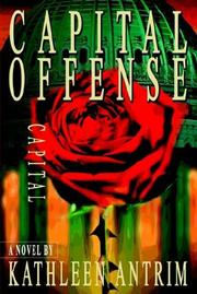 Cover of: Capital Offense | Kathleen Antrim