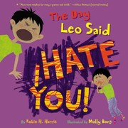 Cover of: The Day Leo Said I Hate You