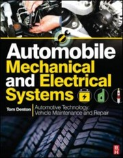 Cover of: Automobile Mechanical And Electrical Systems