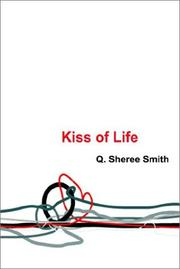 Cover of: Kiss of Life | Q. Sheree Smith