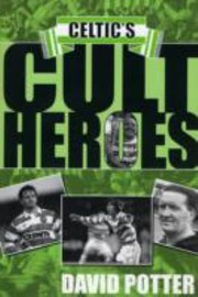 Cover of: Celtics Cult Heroes