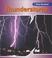 Cover of: Thunderstorm (Wild Weather)