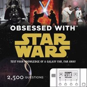 Cover of: Obsessed With Star Wars Test Your Knowledge Of A Galaxy Far Far Away