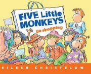 Cover of: Five Little Monkeys Go Shopping