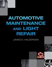 Cover of: Automotive Maintenance And Light Repair