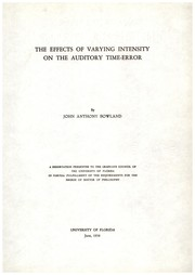 Cover of: The effects of varying intensity on the auditory time-error | John Anthony Bowland
