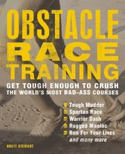 Cover of: Ultimate Obstacle Race Training Crush The Worlds Toughest Courses