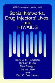 Cover of: Social Networks Drug Injectors Lives and HIVAIDS
