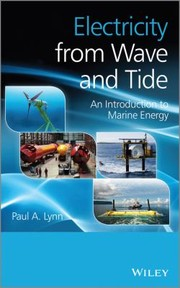 Cover of: Electricity From Wave And Tide An Introduction To Marine Energy