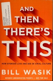 Cover of: And then there's this | Bill Wasik