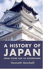 Cover of: A History of Japan | Kenneth G. Henshall