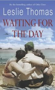 Cover of: Waiting for the Day | Leslie Thomas