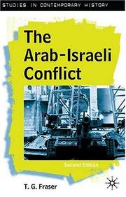 Cover of: The Arab-Israeli Conflict | T. G. Fraser