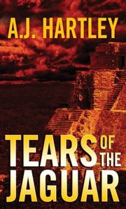 Cover of: Tears Of The Jaguar A Novel