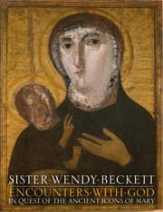 Cover of: Encounters With God In Quest Of The Ancient Icons Of Mary