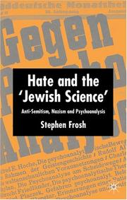 "Cover of: Hate and the ""Jewish Science"": Anti-Semitism, Nazism, and Psychoanalysis"